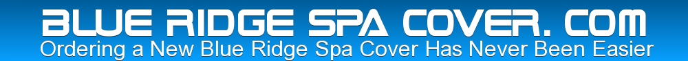 BLUE RIDGE SPA COVER